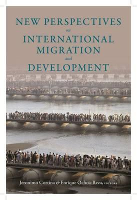 New Perspectives on International Migration and Development (BOK)
