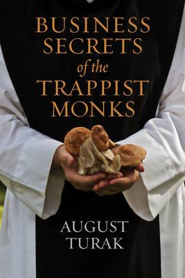 Business Secrets of the Trappist Monks (BOK)
