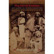 The Pariah Problem: Caste, Religion, and the Social in Modern India (BOK)