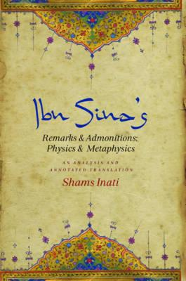 IBN Sina's Remarks and Admonitions: Physics and Metaphysics (BOK)