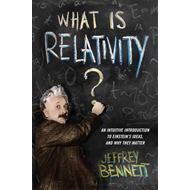 What Is Relativity? (BOK)