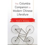 Columbia Companion to Modern Chinese Literature (BOK)