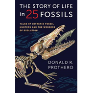 Story of Life in 25 Fossils (BOK)