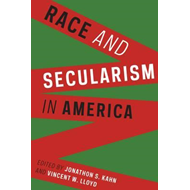 Race and Secularism in America (BOK)