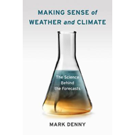 Making Sense of Weather and Climate (BOK)