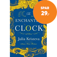 Produktbilde for The Enchanted Clock - A Novel (BOK)