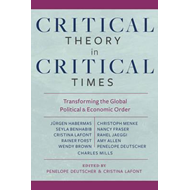 Critical Theory in Critical Times (BOK)