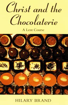 Christ and the Chocolaterie (BOK)