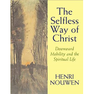 Selfless Way of Christ (BOK)