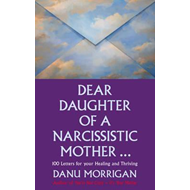Dear Daughter of a Narcissistic Mother (BOK)