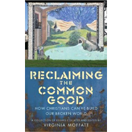 Produktbilde for Reclaiming the Common Good (BOK)