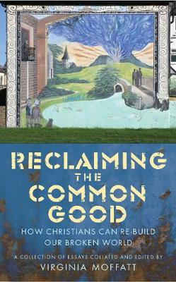 Reclaiming the Common Good (BOK)