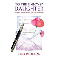 To the Unloved Daughter (BOK)