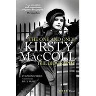 Kirsty MacColl: the One and Only (BOK)