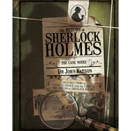 Return of Sherlock Holmes: The Case Notes (BOK)