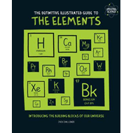 Definitive Illustrated Guide to the Elements (BOK)