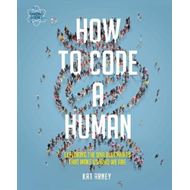 How to Code a Human (BOK)