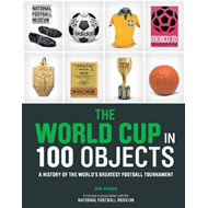World Cup in 100 Objects (BOK)