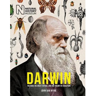Darwin: The Man, his great voyage, and his Theory of Evoluti (BOK)