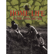 Home Life in the 1930s and 40s (BOK)