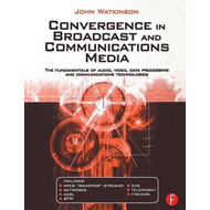 Convergence in Broadcast and Communications Media (BOK)