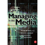 Managing in the Media (BOK)