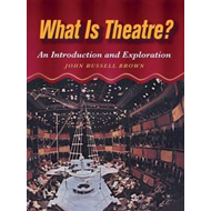 What is Theatre? (BOK)