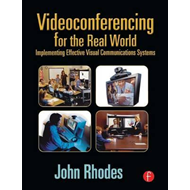 Videoconferencing for the Real World (BOK)