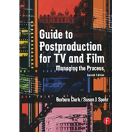 Guide to Postproduction for TV and Film (BOK)