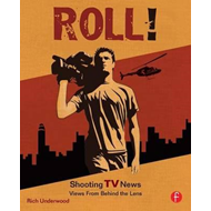 Roll! Shooting TV News (BOK)