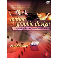 Motion Graphic Design: Applied History and Aesthetics (BOK)