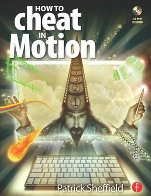 How to Cheat in Motion (BOK)