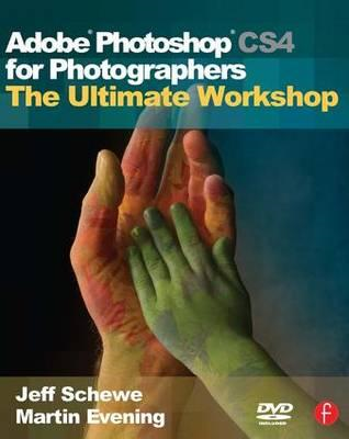 Adobe Photoshop CS4 for Photographers: The Ultimate Workshop (BOK)