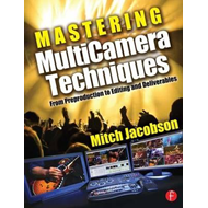 Mastering Multi-camera Techniques (BOK)