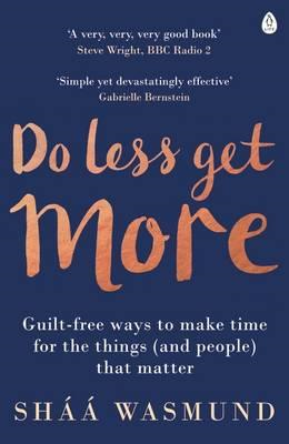 Do Less, Get More (BOK)