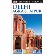DK Eyewitness Travel Guide: Delhi, Agra & Jaipur (BOK)