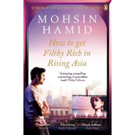 How to Get Filthy Rich In Rising Asia (BOK)