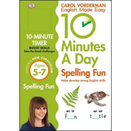 10 Minutes a Day Spelling Fun Ages 5-7 Key Stage 1 (BOK)