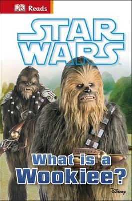 Star Wars What is a Wookiee? (BOK)