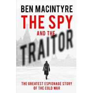 Spy and the Traitor (BOK)