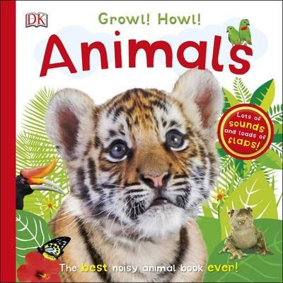 Growl! Howl! Animals (BOK)