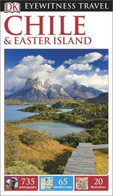 DK Eyewitness Travel Guide Chile and Easter Island (BOK)