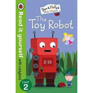 Ben and Holly's Little Kingdom: The Toy Robot - Read it your (BOK)