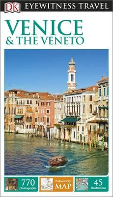 DK Eyewitness Travel Guide Venice and the Veneto (BOK)