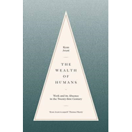 Wealth Of Humans (BOK)