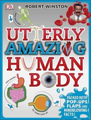 Utterly Amazing Human Body (BOK)