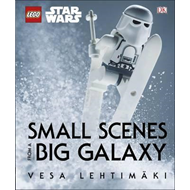 LEGO Star Wars Small Scenes from A Big Galaxy (BOK)