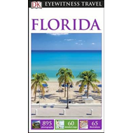 DK Eyewitness Travel Guide Florida (BOK)