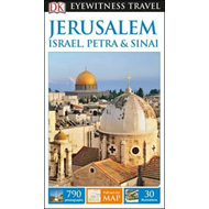DK Eyewitness Travel Guide Jerusalem, Israel, Petra and Sina (BOK)