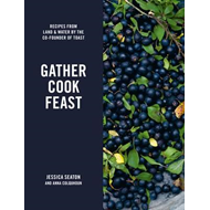 Gather Cook Feast (BOK)